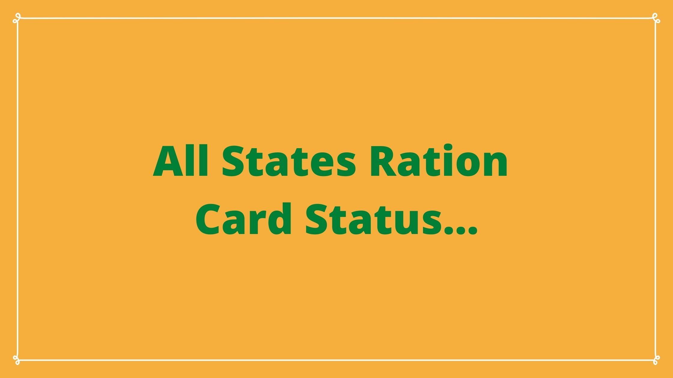 All States Ration Card Status Check Online